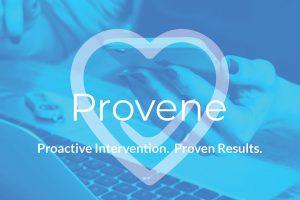 Provene - proactive intervention, proven results