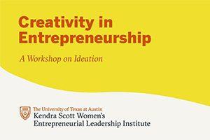 Kendra Scott Workshop: Creativity in Entrepreneurship