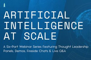 Hypergiant webinar series: Artificial Intelligence at Scale