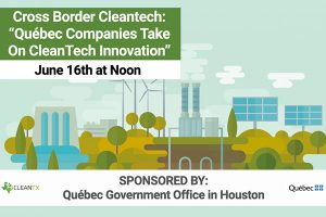 """CleanTX: """"Québec Companies Take On CleanTech Innovation"""""""