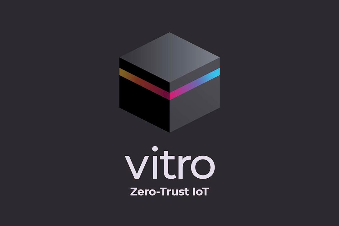 Vitro: Zero-Trust IoT